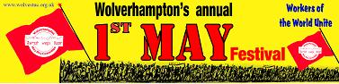 1st May Wolverhampton